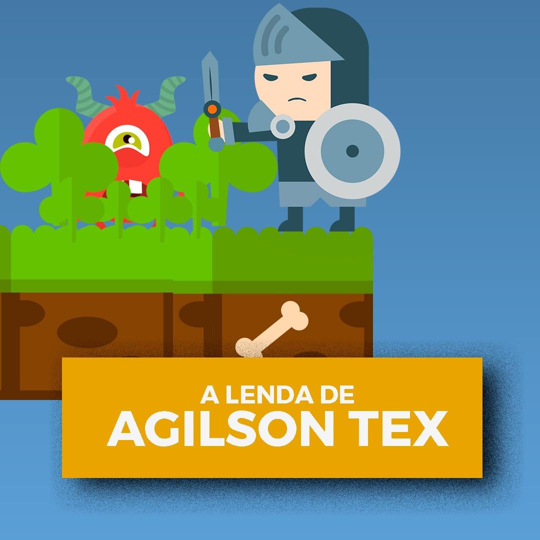 A Lenda de Agilson Tex contra o ProcrastiMonstro